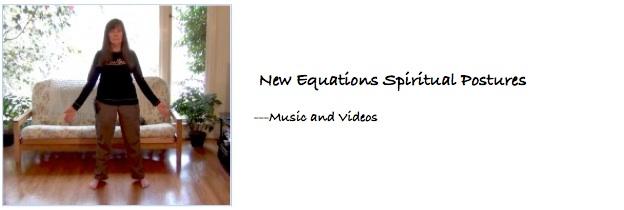 Using the Music - New Equations Spiritual Postures